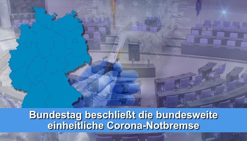 Bundeseinheitliche Corona Notbremse 1